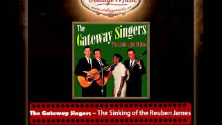 The Gateway Singers – The Sinking of the Reuben James