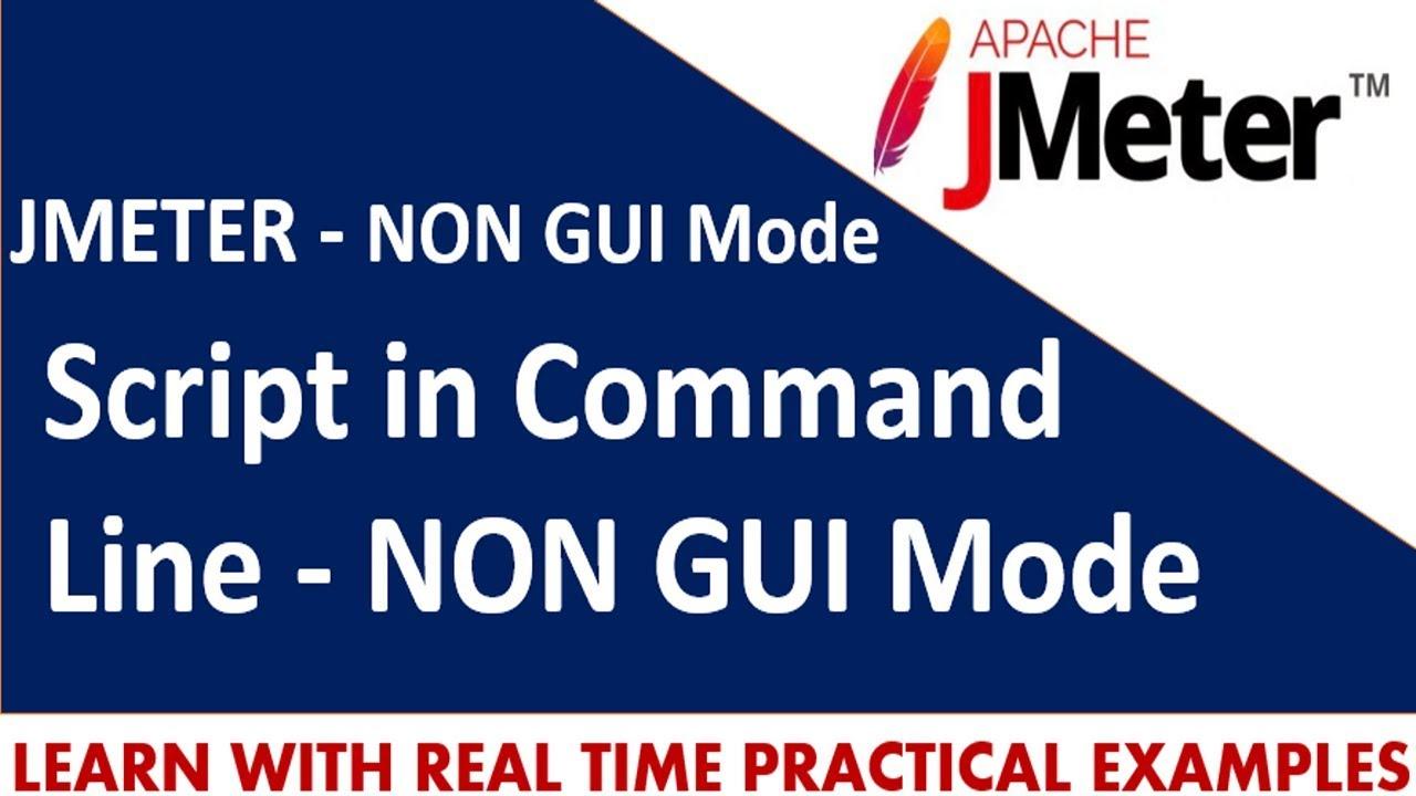 JMeter Tutorials | How to run JMeter script in Command Line - NON GUI Mode