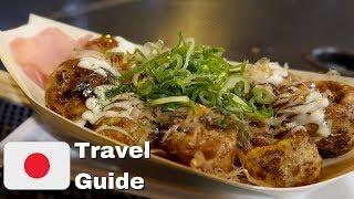 Osaka Dotonbori Street Food Tour   Japan Travel Guide
