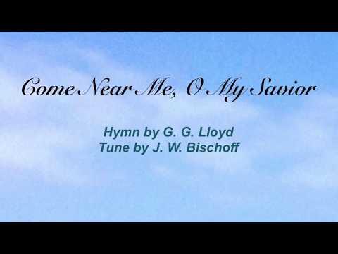 Come Near Me O My Savior (Sacred Songs & Solos #52)
