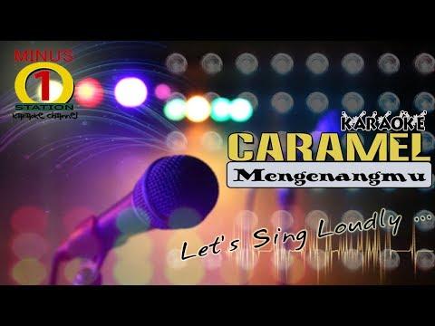 Caramel - Mengenangmu Karaoke Instrumental Tanpa Vokal