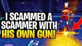 I Scammed A Scammmer With His Own Gun! (Scammer Gets Scammed) Fortnite Save The World