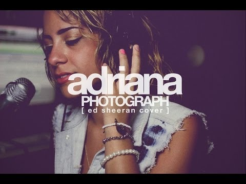Photograph - Ed Sheeran (cover by Adriana)