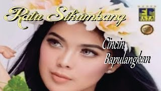 Lagu Minang Terbaru 2018 ~ Cincin Bapulangkan ~ Ratu Sikumbang