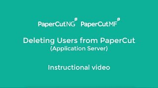 Deleting Users from PaperCut