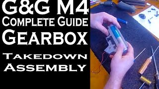 G&G M4/ PWS - Complete Gearbox Guide (takedown - assembly)