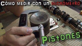 Cómo medir con un micrómetro: Pistones | (En español)