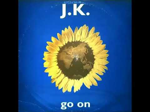 J.K. - Go On (Original Mix)