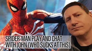 Play And Chat - John Playing Spider-Man PS4