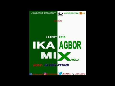 latest IKA AGBOR MIX 2018 BY DJ KRIS NKUME FT FELIX