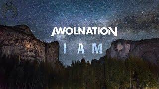 AWOLNATION - I Am (AUDIO + LYRICS)