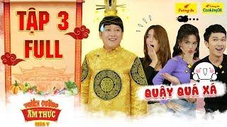 Thiên đường ẩm thực 5 | Tập 3 Full: Sĩ Thanh, Minh Xù quậy tưng bừng khiến Trường Giang ngao ngán