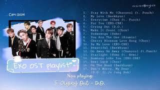 EXO (엑소) OST Playlist