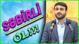 Hacı Ramil  \Səbirli Ol\ 2020 (Təsirli Xütbə)