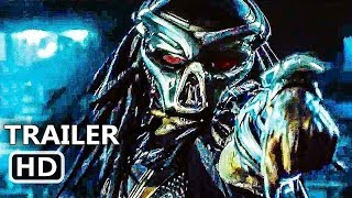 THE PREDATOR Official Trailer (2018) Shane Black Sci-Fi Movie HD