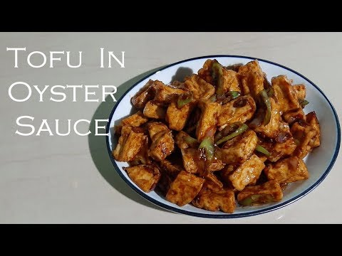 How To Cook Tofu In Oyster Sauce