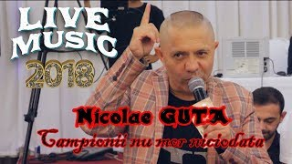 Nicolae GUTA - Campionii nu mor niciodata - LIVE 2018 - Botez RADU DEAN ARMANDO