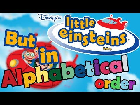 Little Einsteins Intro But It's In Alphabetical Order With Subtitles