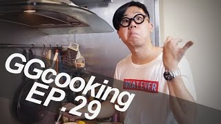 GGcooking Ep.29 - super EGG benedict! ระเบิดพลัง