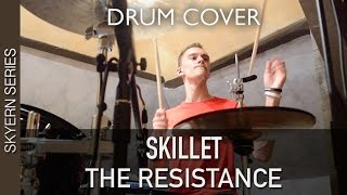 Skillet - The Resistance | Quentin Brodier (Drum Cover)