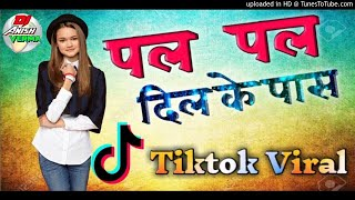 Pal Pal Dil💞Ke pass Seene Se Tere Sar ko✓[Tiktok Viral]Hard Dholki Mix||DjAnish Verma||