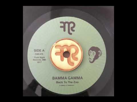 "Bamma Gamma ""Back To The Zoo"" Funk Night Records 45 (FNR-078A)"