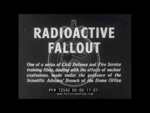 RADIOACTIVE FALLOUT & FALLOUT IN THE AFFECTED AREA BRITISH CIVIL DEFENSE FILM 72592