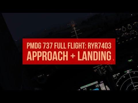 PMDG 737 Full Flight: RYR7403 Descent, Approach and Landing