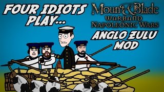 Four Idiots Play - Mount and Blade Anglo Zulu War Mod!