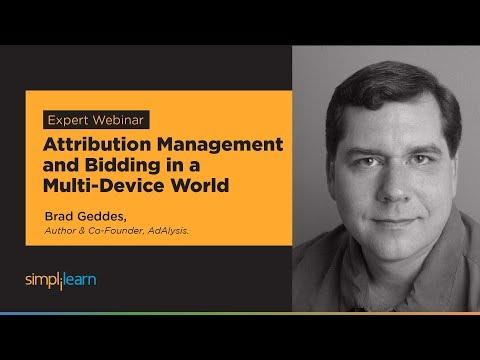 Digital Marketing Tutorial - Attribution Management And Bidding In A Multi-Device World |Simplilearn
