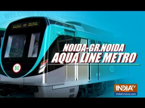 Aqua Line inauguration: All you need to know about Noida's new metro line
