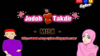 MISK - Jodoh dan Takdir + Lirik Lagu Mp3