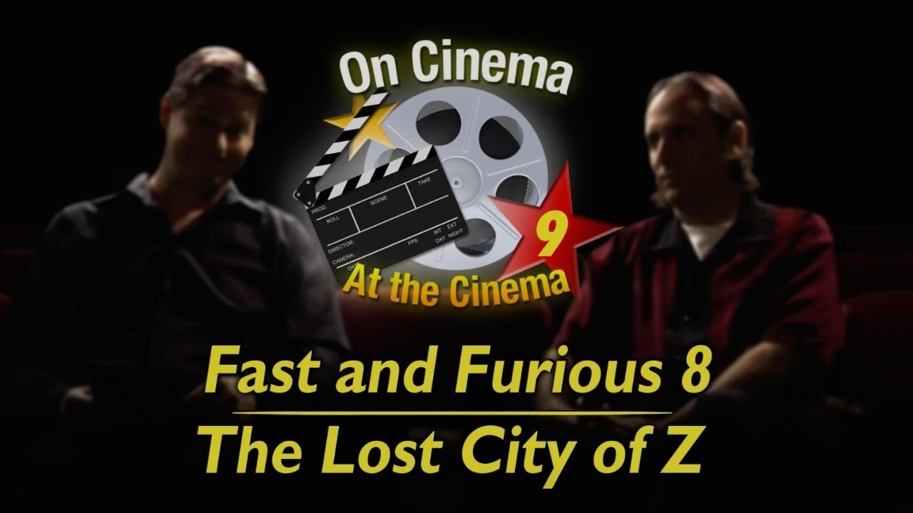 Fast And Furious 8  The Lost City Of Z  On Cinema Season 9, Ep 6  Adult Swim - Youtube-9735