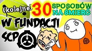 30 (kolejnych) sposobów na śmierć w Fundacji SCP!!!