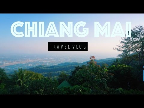 DOI SUTHEP : CHIANG MAI TRAVEL VLOG #1