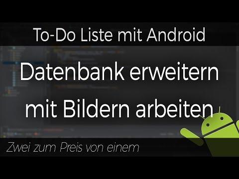 Android - To-Do Liste #10 - Datenbank Erweitern / Mit Bildern Arbeiten