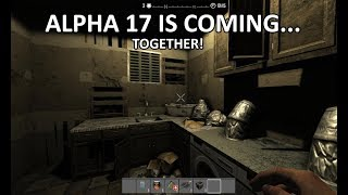 Alpha 17 is coming together