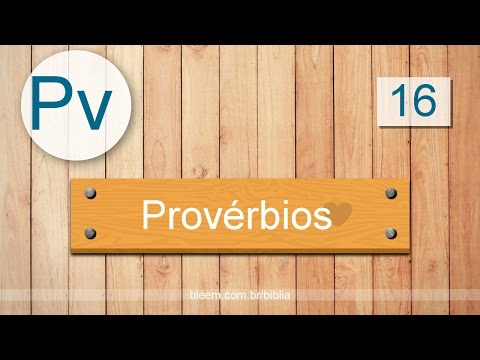 Provérbios 16 -