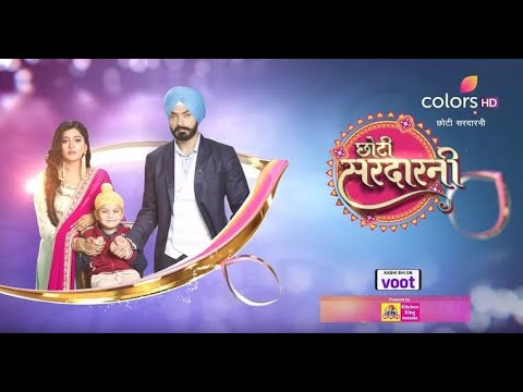 Rishtey Dilo Ne  Choti Sardaarni  Title Song Lyrics  Colors Tv  Serial