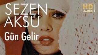 Sezen Aksu - Gün Gelir (Official Audio)