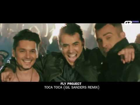 Fly Project - Toca Toca (Gil Sanders Remix) Official Video