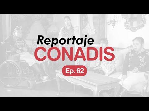 Reportaje Conadis | Ep. 62
