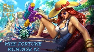 MISS FORTUNE Montage 2 One Strike | SEASON 6 | BEST MISS FORTUNE OF THE WORLD (TOP 500)