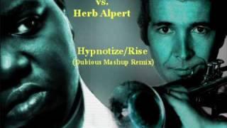Notorious B.I.G. vs. Herb Alpert - Hypnotize/Rise (Dubious Remash)