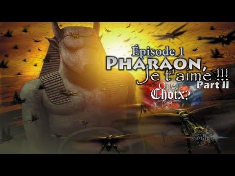 pharaon pourquoi je taime