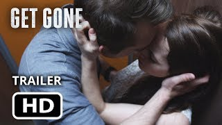 Get Gone Movie - The Official Trailer