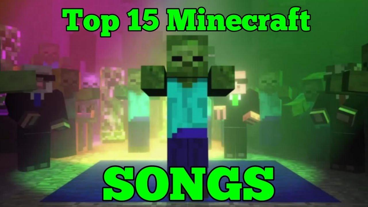 TOP 8 MINECRAFT SONGS