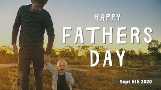 Mildura Church of Christ | Fathers Day | 2020