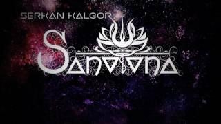 ''Sanatana'' Full mixed album by Serkan Kalgor (Multicultural Techno)