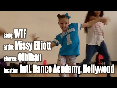 WTF by Missy Elliott, choreo by Oththan, at International Dance Academy Hollywood